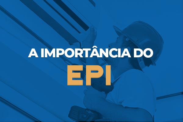 importancia-do-uso-do-EPI-instalação