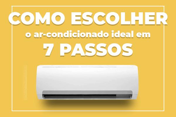 como-escolher-o-ar-condicionado-ideal-em-7-passos