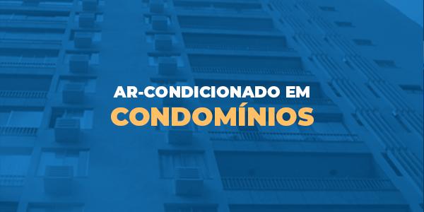 Ar-Condicionado-em-Condominios-restrições