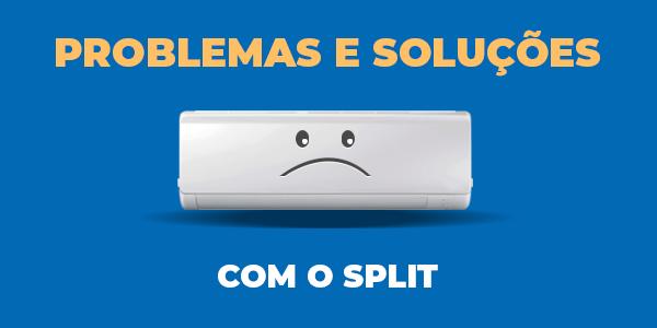 problemas-causas-solucoes-ar-condicionado-split