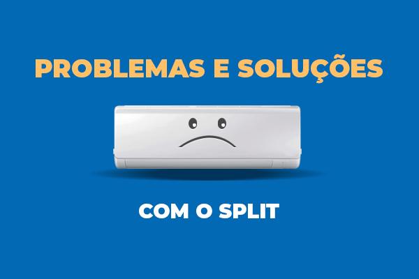 problemas-solucoes-split