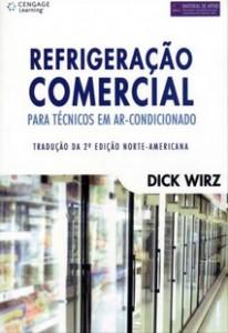 Refrigeração Comercial - Para Técnicos Em Ar-condicionado