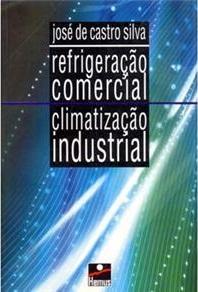 Refrigeração Comercial – Climatização Industrial