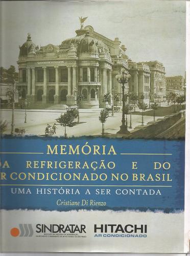 Memória da Refrigeração e do Ar-Condicionado no Brasil