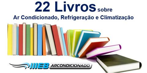 22 Livros sobre Ar Condicionado, Refrigeração e Climatização