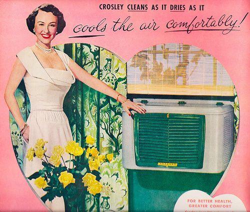 A propaganda da Crosley, marca dos Estados Unidos, dizia aos consumidores que o aparelho limpa, seca e refresca o ar confortavelmente