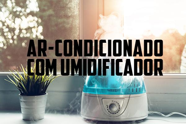 ar-condicionado-com-umidificador