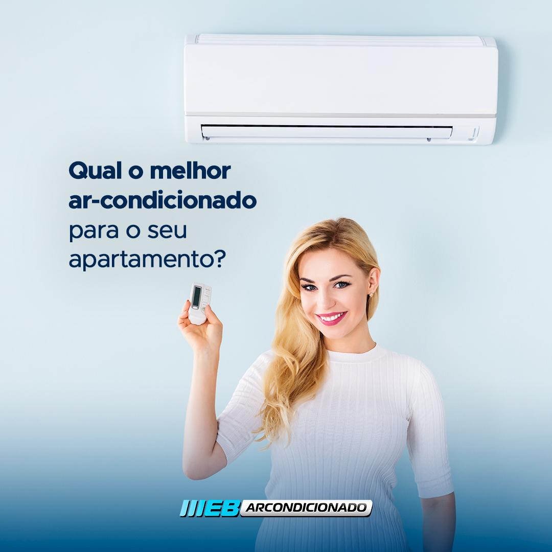 qual o melhor ar-condicionado para apartamento?